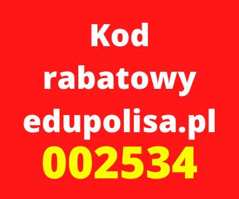 Kod rabatowy edupolisa.pl to 002534